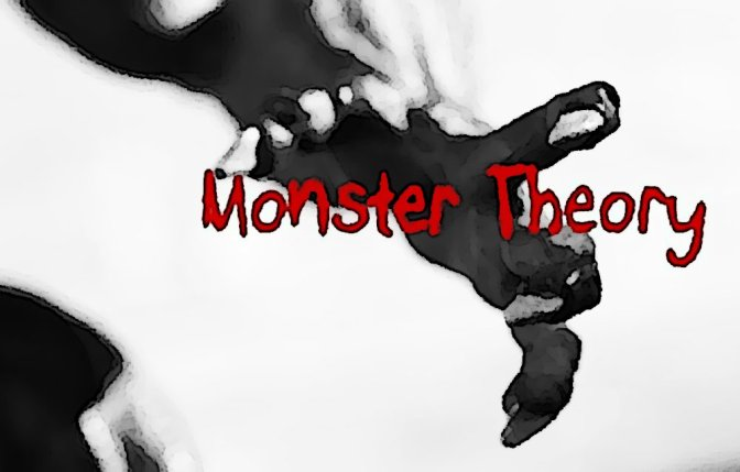 Monster Theory: Death's Attraction