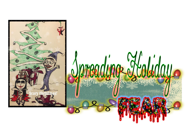 Spreading Holiday Fear